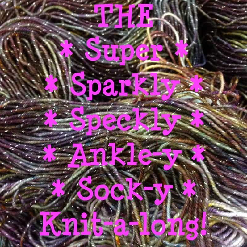 The super sparkly speckly ankley sockey knitalong!